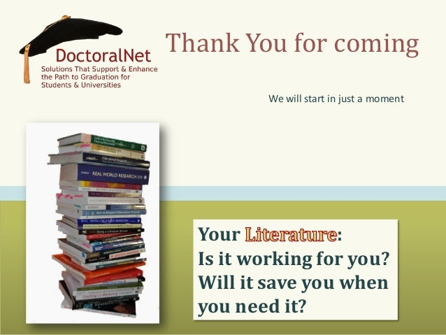 Your Literature? Does it work for you?  Will it save you when you need it?