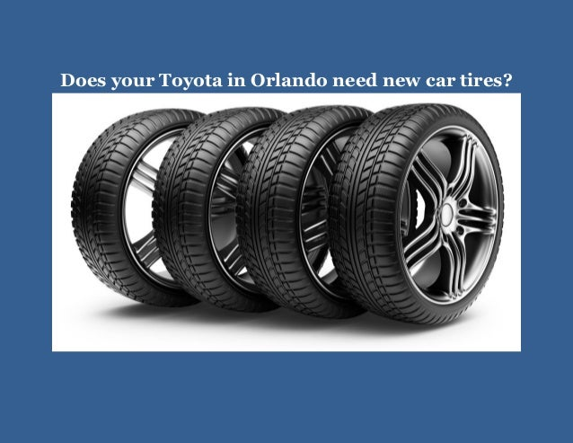 Does your Toyota in Orlando need new car tires?
