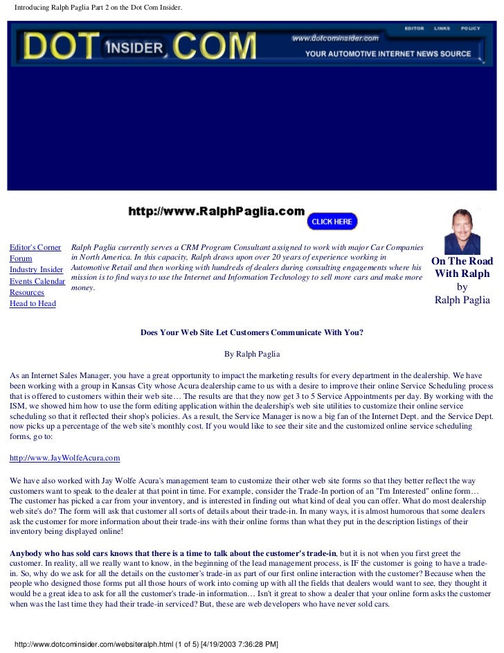 Introducing Ralph Paglia Part 2 on the Dot Com Insider.     Editor's Corner    Ralph Paglia currently serves a CRM Program...