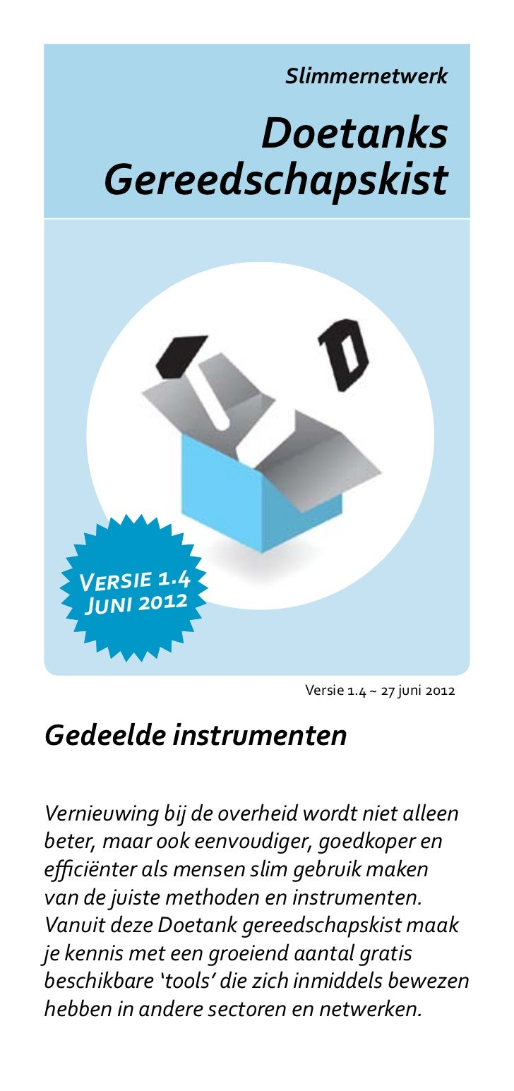 Slimmernetwerk             Doetanks      Gereedschapskist   Versie 1.4   Juni 2012                            Versie 1.4 ~...