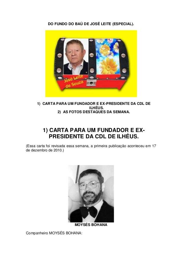 DO FUNDO DO BAÚ DE JOSÉ LEITE (ESPECIAL).  1) CARTA PARA UM FUNDADOR E EX-PRESIDENTE DA CDL DE ILHÉUS. 2) AS FOTOS DESTAQU...