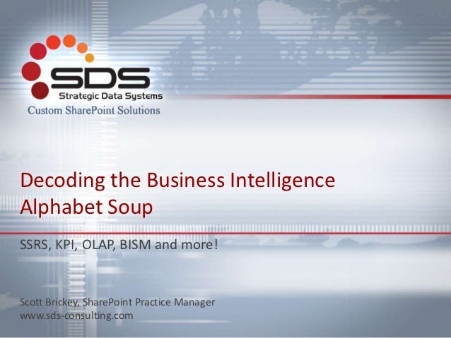 Dogfood 2012 - Decoding the Business Intelligence Alphabet Soup
