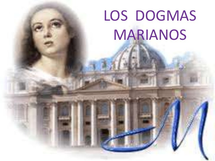 LOS DOGMAS MARIANOS