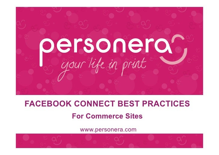 FACEBOOK CONNECT BEST PRACTICES         For Commerce Sites           www.personera.com