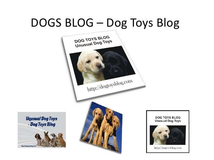 DOGS BLOG – Dog Toys Blog