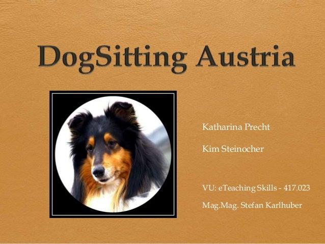 Katharina Precht Kim Steinocher  VU: eTeaching Skills - 417.023 Mag.Mag. Stefan Karlhuber