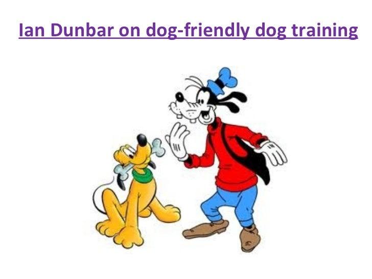 Ian Dunbar on dog-friendly dog training