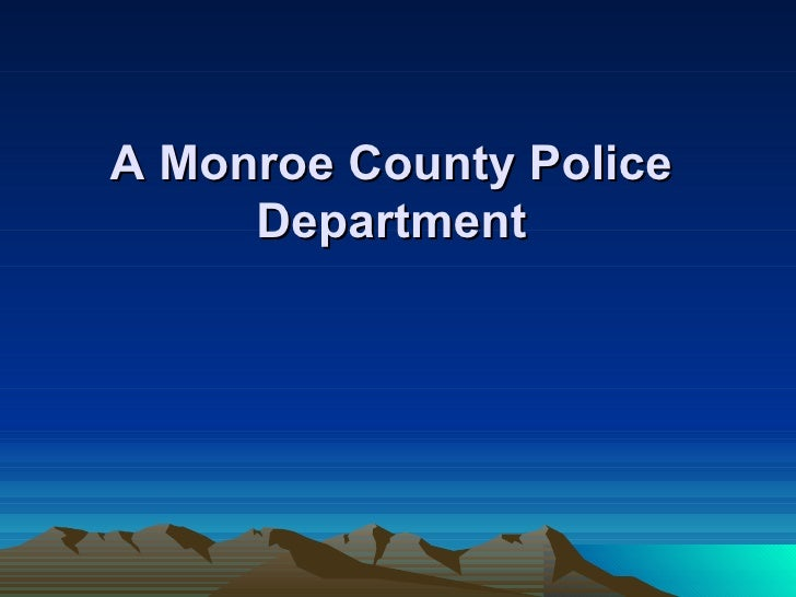 A Monroe County Police Department
