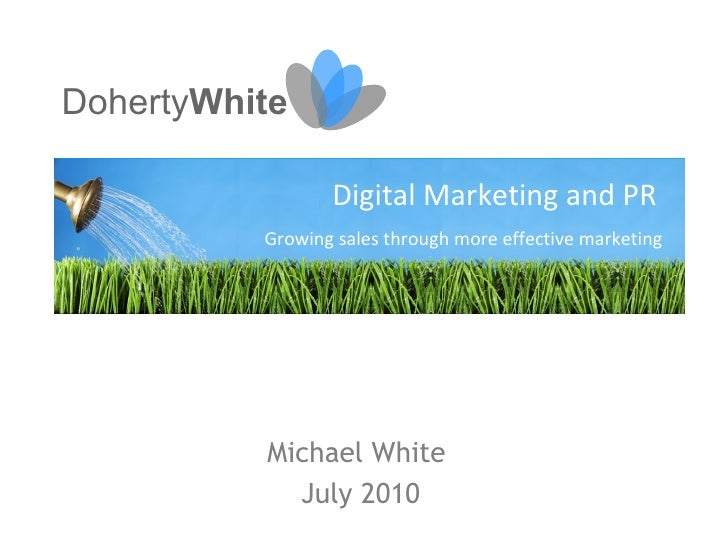 DohertyWhite - Introduction to Digital Marketing - ProfitNet Letterkenny July 2010