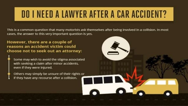 When Do You Need A Lawyer After A Car Accident