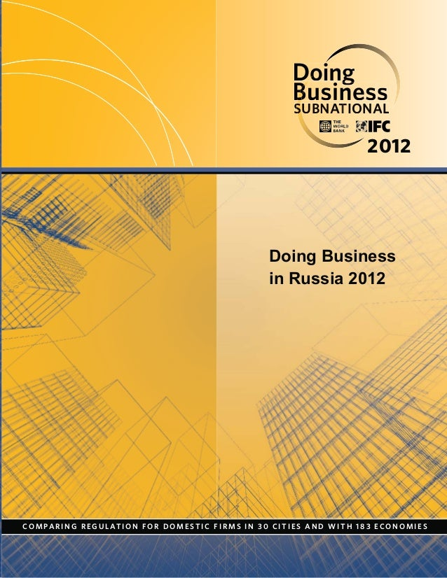 Doing Business in Russia 2012: Subnational