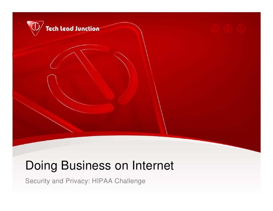 Doing Business On Internet -- HIPAA Challenge
