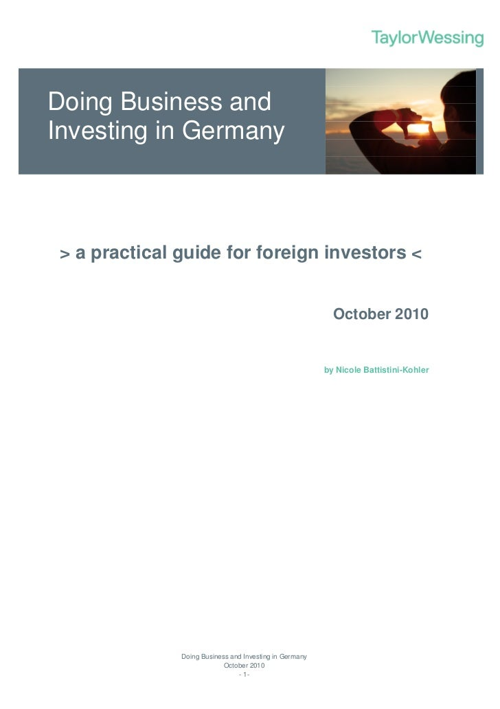 Doing Business And Investing In Germany   A Practical Guide For Foreign Investors October 2010