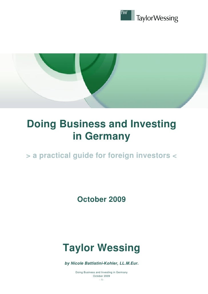 Doing Business And Investing In Germany By Taylor Wessing October 2009