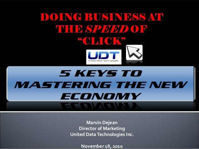 Marvin Dejean Director of Marketing United DataTechnologies Inc. November 18, 2010