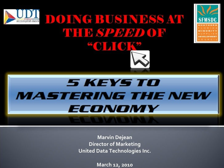 Doing Business At The Speed Of Click Presentation 031010
