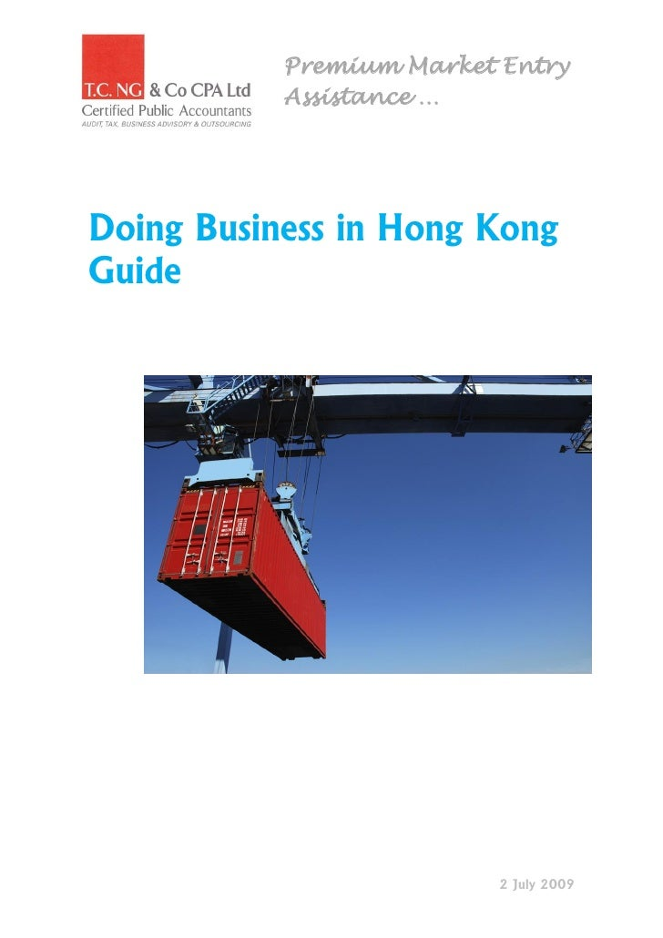 Premium Market Entry            Assistance …     Doing Business in Hong Kong Guide                               2 July 20...