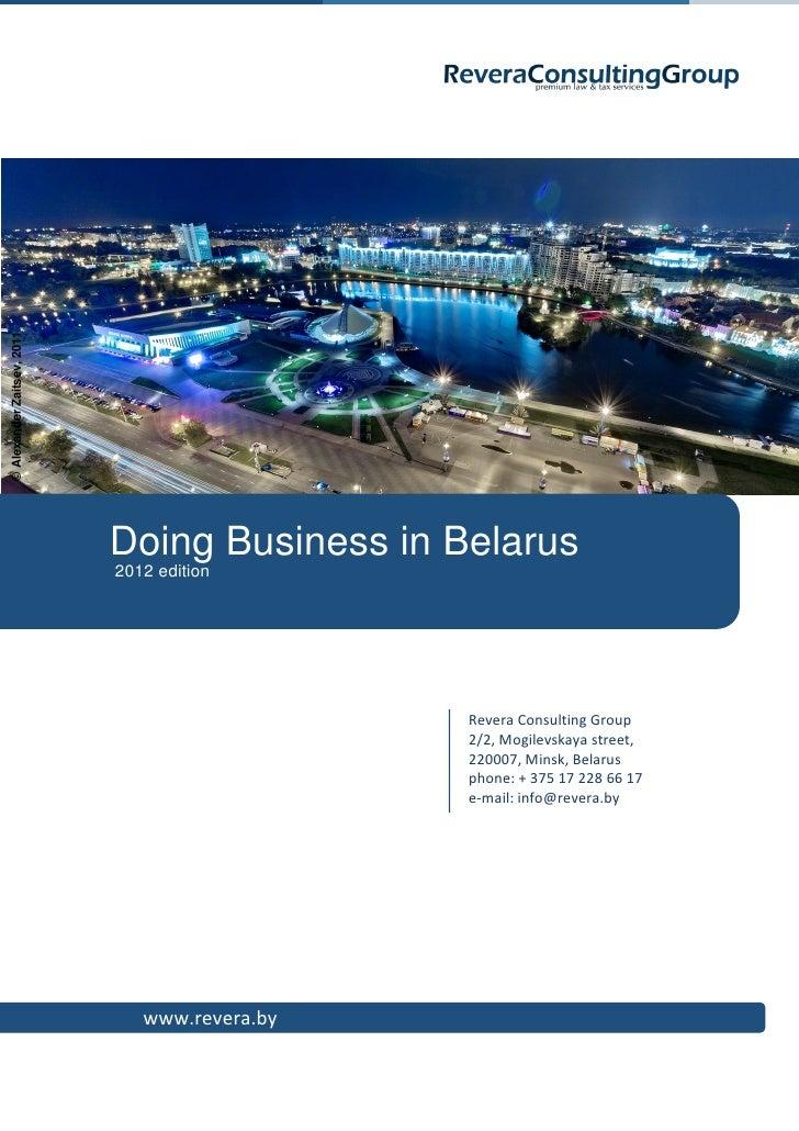 © Alexander Zaitsev, 2011                            Doing Business in Belarus                            2012 edition    ...