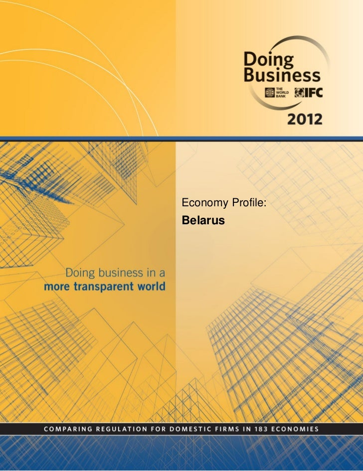 Doing Business In Belarus 2012 The World Bank Report
