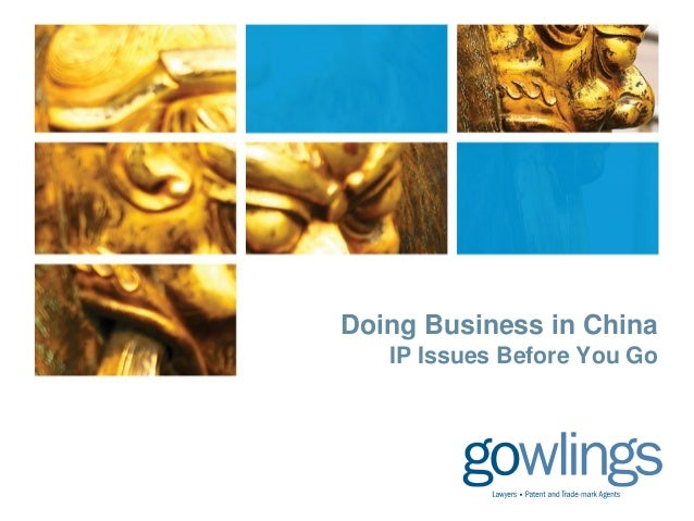 Doing Business in China   IP Issues Before You Go