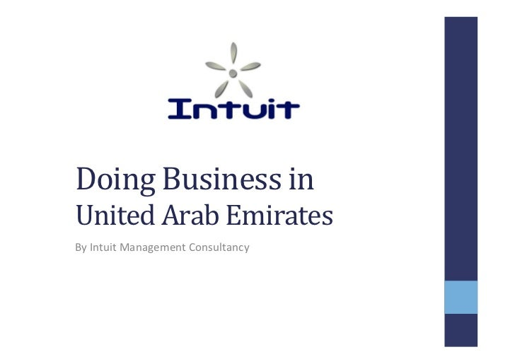 Doing	  Business	  in	  	  United	  Arab	  Emirates	  By	  Intuit	  Management	  Consultancy