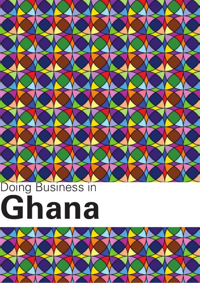 GG Agriculture | Doing business in Ghana  2012