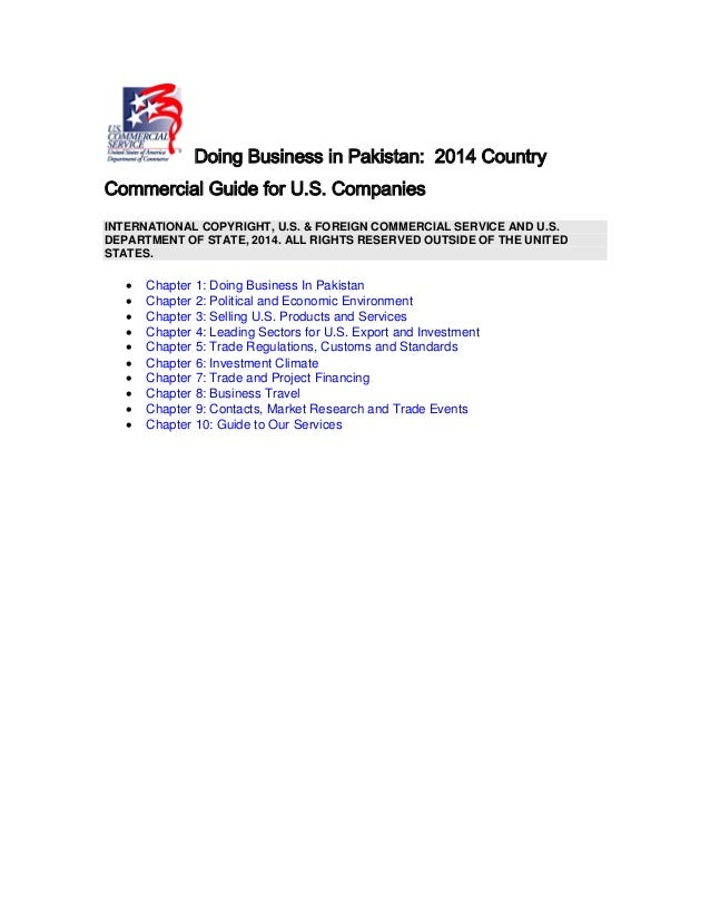 Doing Business in Pakistan: 2014 Country Commercial Guide for U.S. Companies INTERNATIONAL COPYRIGHT, U.S. & FOREIGN COMME...