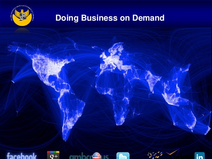 Doing Business on Demand