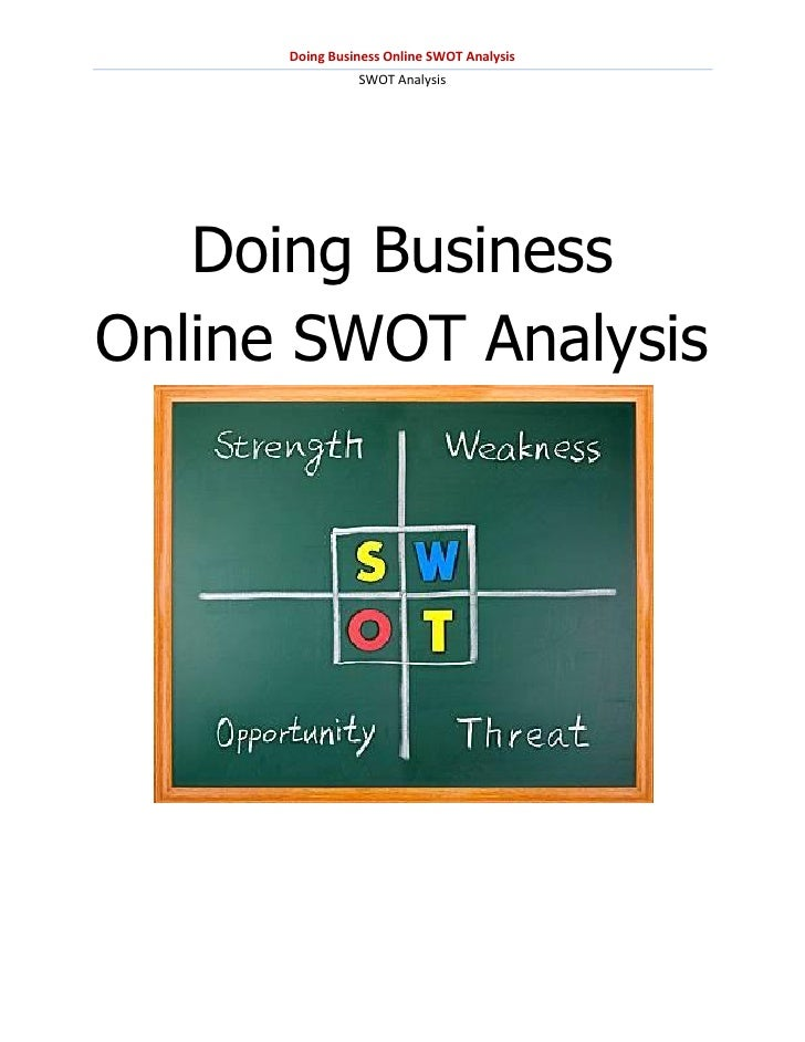 Doing Business Online SWOT Analysis                SWOT Analysis   Doing BusinessOnline SWOT Analysis