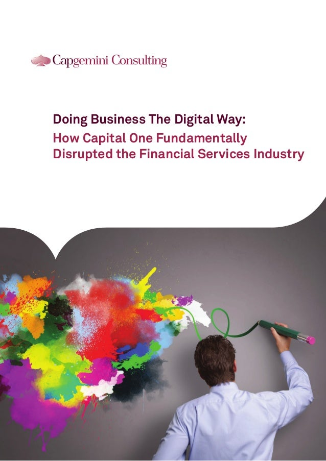 Doing Business The Digital Way: How Capital One Fundamentally Disrupted the Financial Services Industry