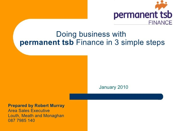 Doing Business With Permanent Tsb Finance 2010