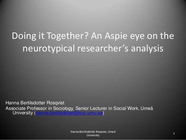 Doing it Together? An Aspie eye on the neurotypical  researcher's analysis