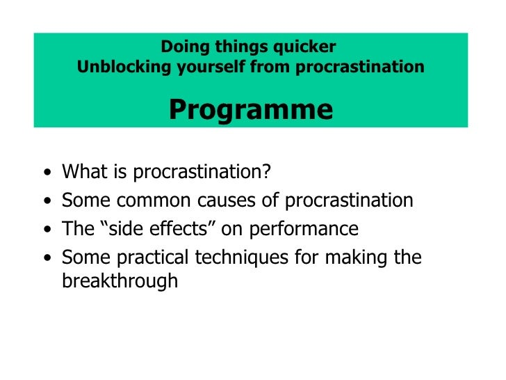 the causes and effects of procrastination Is your procrastination hindering that is over and above the effect of avoidant coping styles that underlie procrastination and lead to disengagement via.