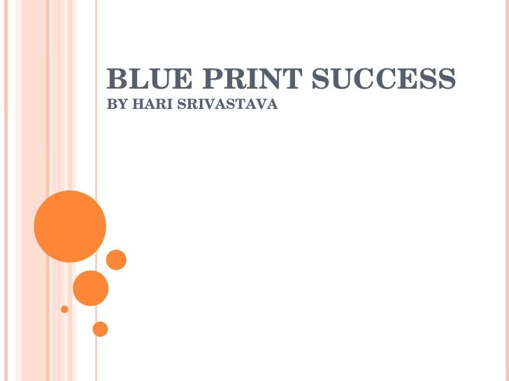 BLUE PRINT SUCCESS BY HARI SRIVASTAVA