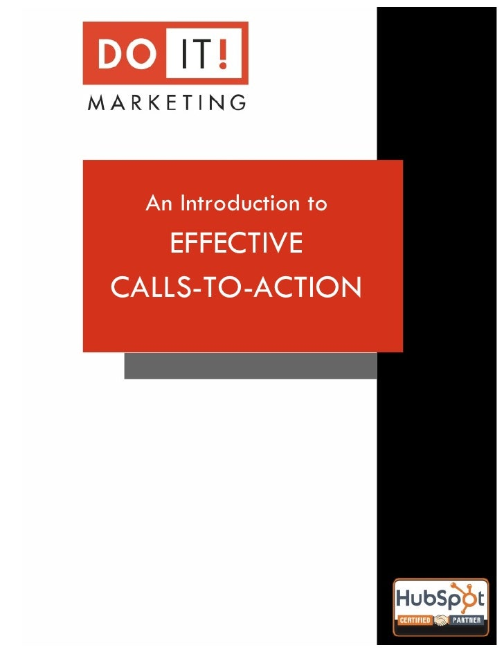 !      An Introduction to        EFFECTIVE    CALLS-TO-ACTION
