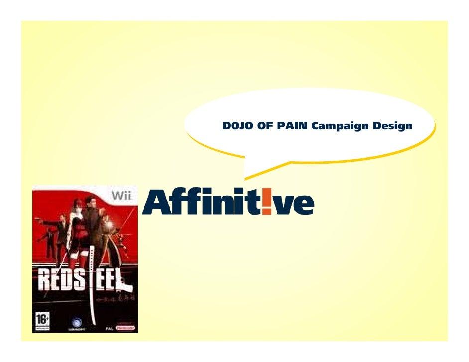 DOJO OF PAIN Campaign Design