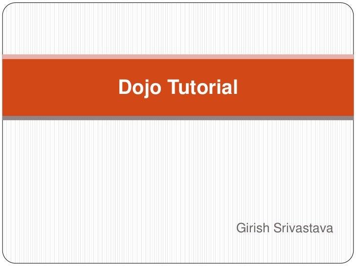 Dojo tutorial