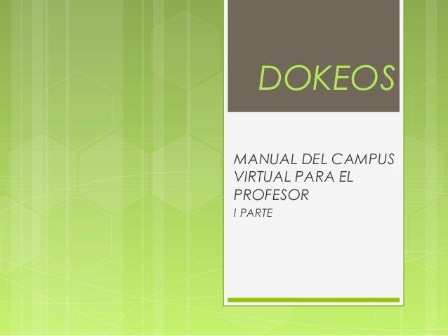 DOKEOS MANUAL DEL CAMPUS VIRTUAL PARA EL PROFESOR I PARTE