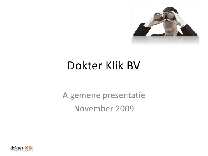 Dokter Klik Algemene Presentatie 2009