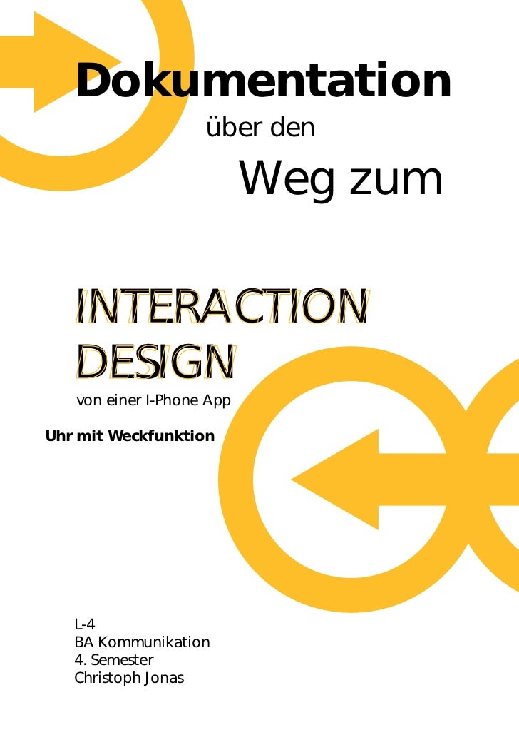 Dokumentation                    über den                           Weg zum   INTERACTION   DESIGN   von einer I-Phone App...
