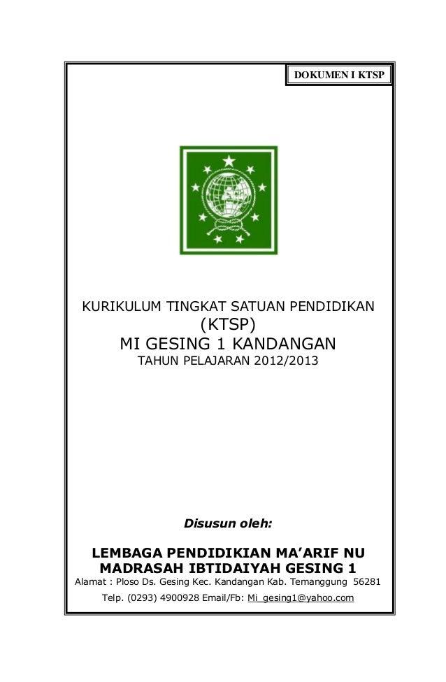 KURIKULUM TINGKAT SATUAN PENDIDIKAN (KTSP) MI GESING 1 KANDANGAN TAHUN PELAJARAN 2012/2013 Disusun oleh: LEMBAGA PENDIDIKI...