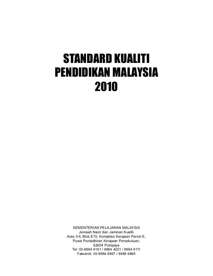 STANDARD KUALITIPENDIDIKAN MALAYSIA        2010      KEMENTERIAN PELAJARAN MALAYSIA          Jemaah Nazir dan Jaminan Kual...