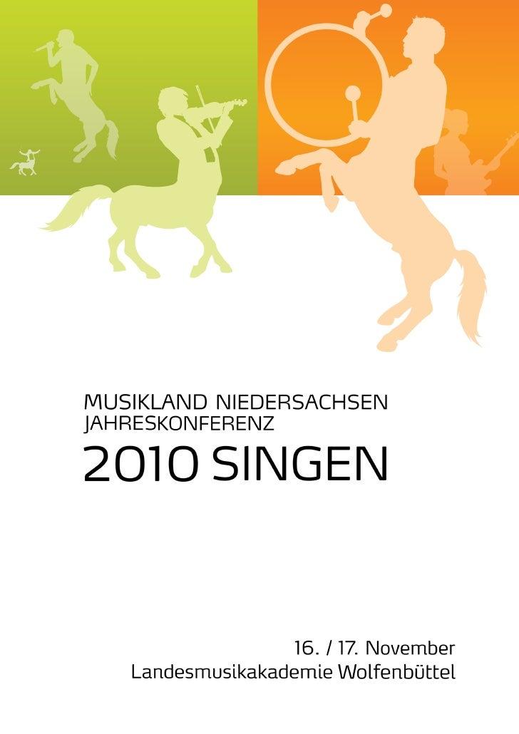 JahreskonferenzMusikland Niedersachsen20105. Treffen MusikvermittlungsteamHerausforderung Musikvermittlung -Werkstatt des ...