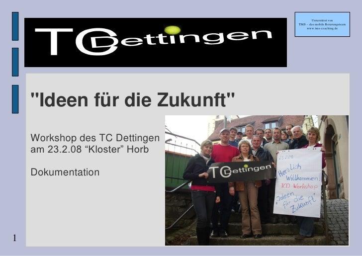 TCD Workshop 2008
