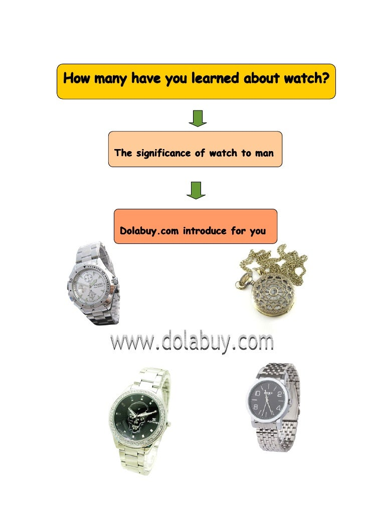 Dolabuy.com introduce you the significance of watch to man