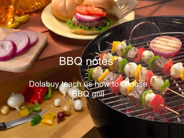 Dolabuy introduce some notes of bbq and teach us how to choose bbq grills