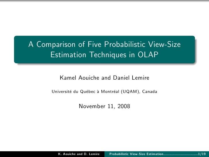A Comparison of Five Probabilistic View-Size Estimation Techniques in OLAP