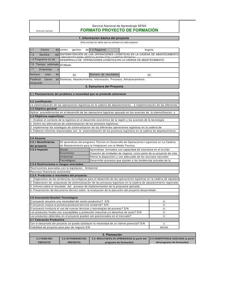 Servicio Nacional de Aprendizaje SENA     Dirección General                      FORMATO PROYECTO DE FORMACIÓN            ...