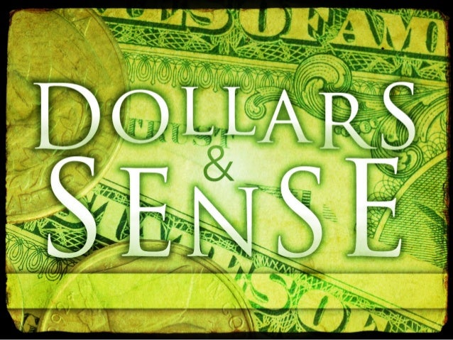 Dollars and sense  part, pitfalls and purpose of finances