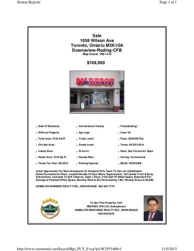 Stratus Reports  Page 1 of 1  Sale 1058 Wilson Ave Toronto, Ontario M3K1G6 Downsview-Roding-CFB Map Coord: 108-14-G  $169,...